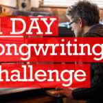 Join My Songwriting Challenge: 1 Song Per Day For 31 Days